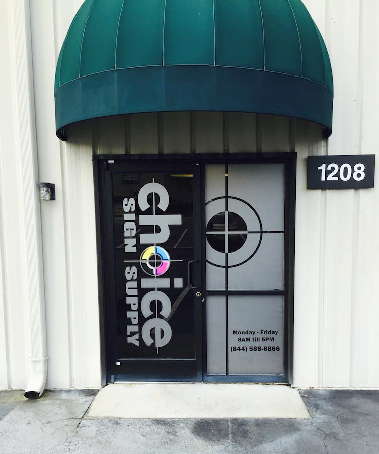 Frosted Vinyl Choice Sign Design, Print & Install